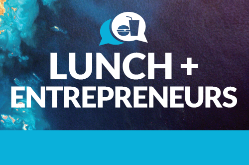 Lunch + Entrepreneurs where Lunch IS On Us! Image.